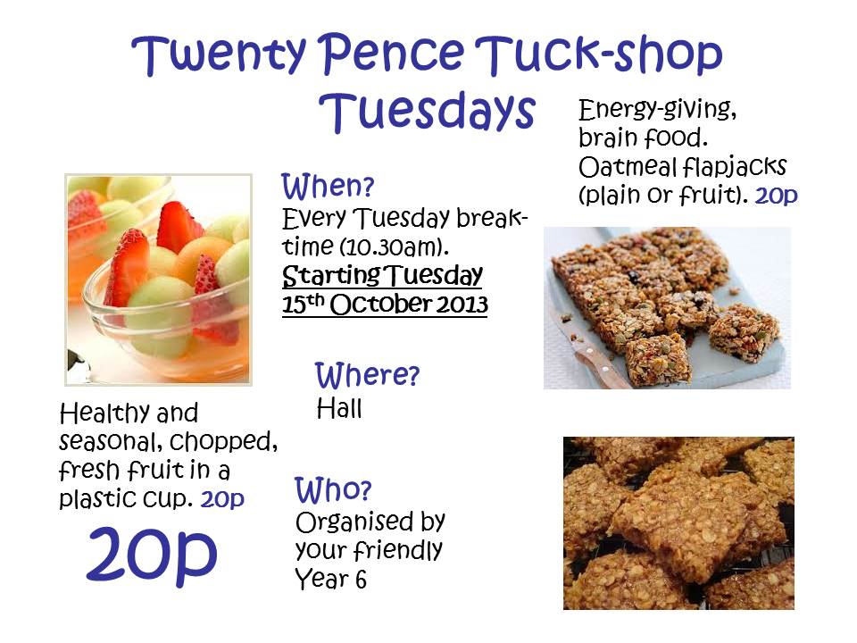 Twenty Pence Tuck-shop Tuesdays